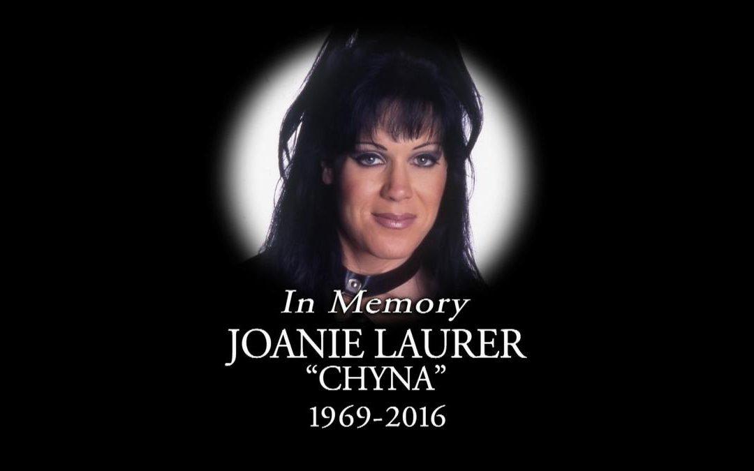 "Joanie ""Chyna"" Laurer: Gone Way Too Soon"