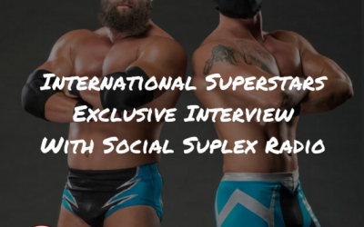 Social Suplex Radio: International Superstars Interview