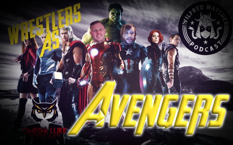 Omega Luke Podcast – Wrestlers as Avengers! Taster episode with Wilfred Watches
