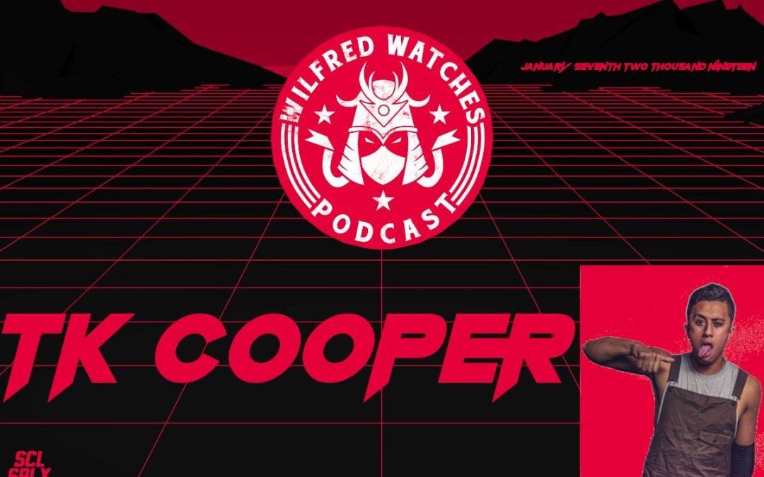 Wilfred Watches: British Indie Wrestling Star TK Cooper Interview!