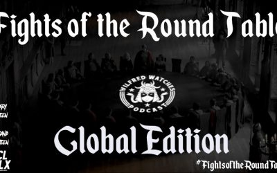Wilfred Watches: Fights of the Round Table 2: Global Edition