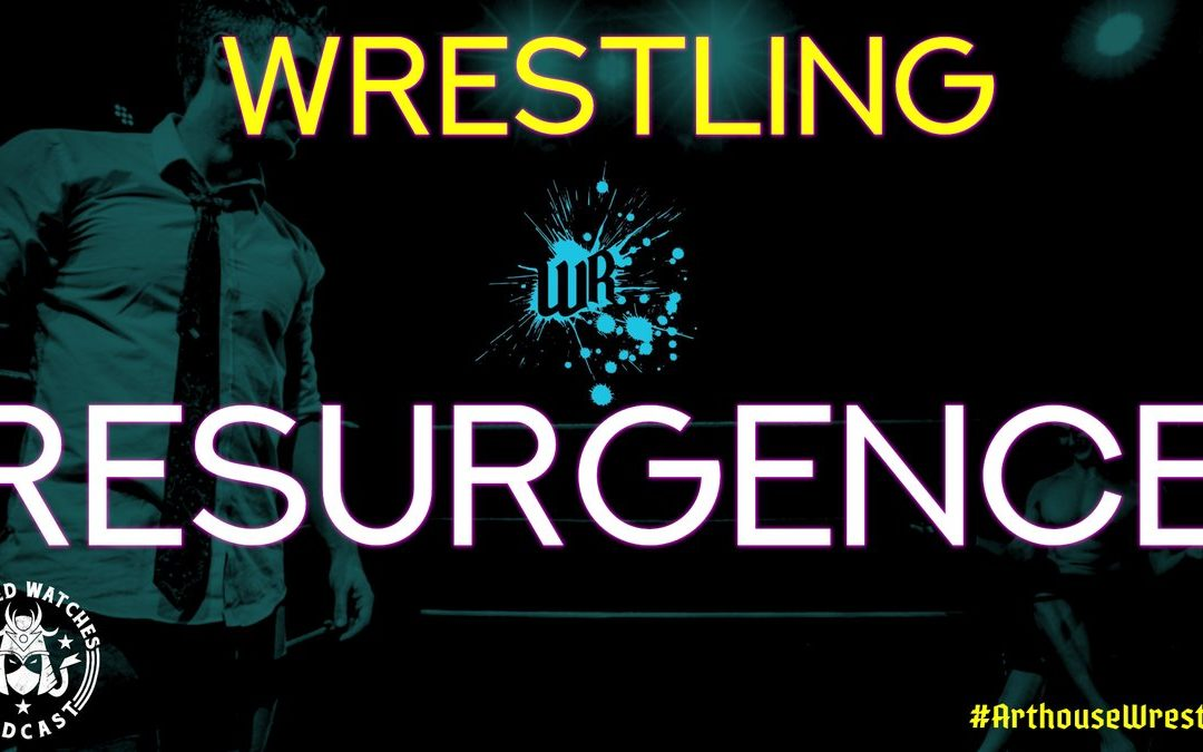 Wilfred Watches: Wrestling Resurgence Interview: Arthouse Wrestling