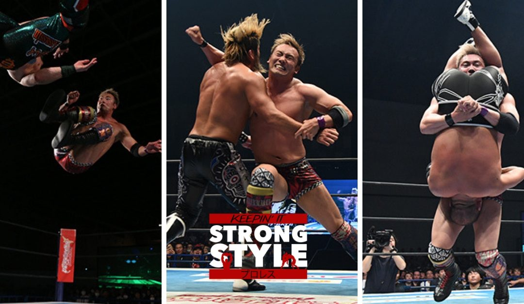 Keepin' It Strong Style – EP 69 – 2019 New Japan Cup Finals Review