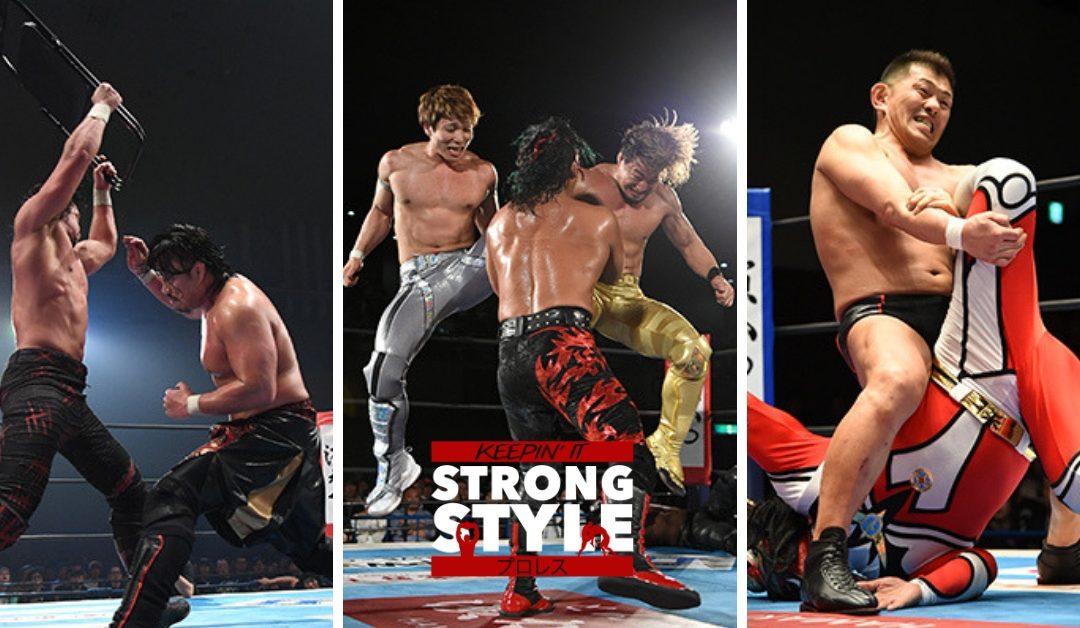 Keepin' It Strong Style – EP 74 – NJPW Wrestling Hi No Kuni Review